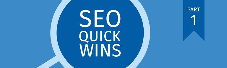 Top 5 SEO Quick-Wins | Part 1
