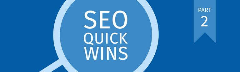 Top 5 SEO Quick-Wins | Part 2