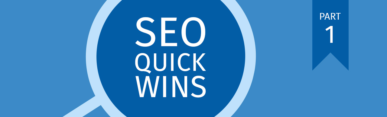Top 5 Quick-Wins | SEO Part I